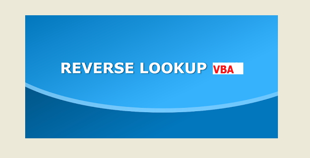 REVERSE LOOKUP USING VBA