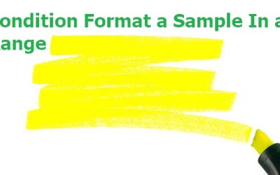Highlight a Sample In a Range or Text that contain certain Values