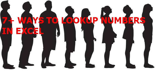 7+ WAYS TO LOOKUP NUMBER VALUES
