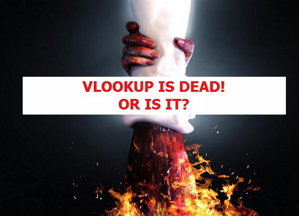 VLOOKUP IS DEAD